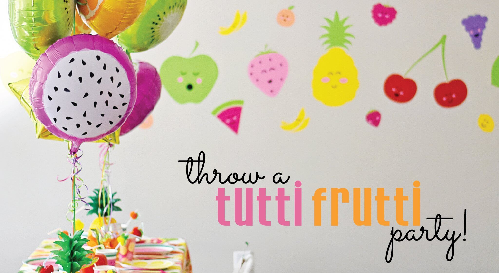 diy cute and colorful tutti frutti birthday party decoration ideas